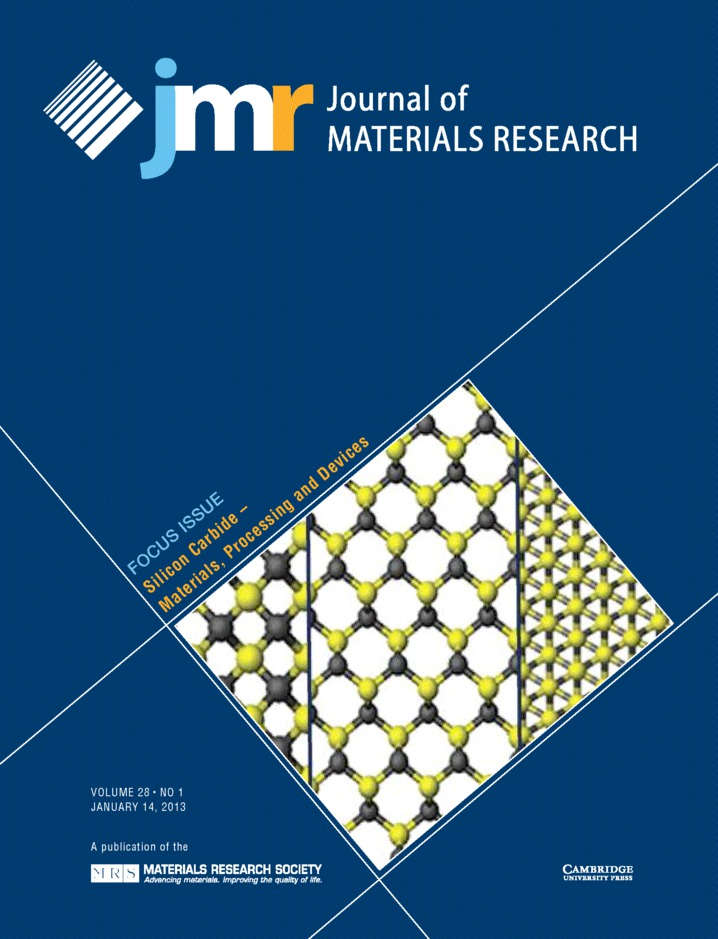 Journal of Materials Research Volume 28 - Issue 1 -  Focus Issue: Silicon Carbide – Materials, Processing and Devices