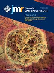 Journal of Materials Research Volume 33 - Issue 9 -  Focus Issue: Porous Carbon and Carbonaceous Materials for Energy Conversion and Storage