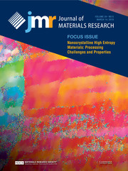 Journal of Materials Research Volume 34 - Issue 5 -  Focus Issue: Nanocrystalline High Entropy Materials: Processing Challenges and Properties