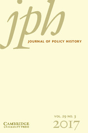 Journal of Policy History Volume 29 - Issue 3 -