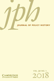 Journal of Policy History Volume 30 - Issue 1 -