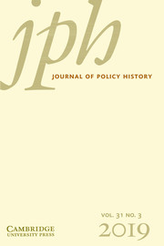 Journal of Policy History Volume 31 - Issue 3 -