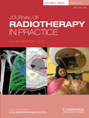 Journal of Radiotherapy in Practice Volume 9 - Issue 1 -