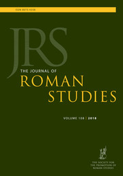 The Journal of Roman Studies Volume 108 - Issue  -