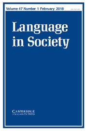 Language in Society Volume 47 - Issue 1 -