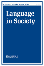 Language in Society Volume 47 - Issue 3 -