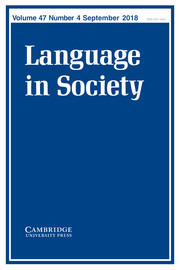 Language in Society Volume 47 - Issue 4 -