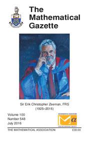 The Mathematical Gazette Volume 100 - Issue 548 -