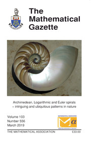 The Mathematical Gazette Volume 103 - Issue 556 -