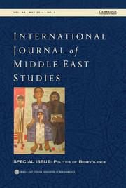 International Journal of Middle East Studies Volume 46 - Issue 2 -  Politics of Benevolence