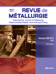 Metallurgical Research & Technology Volume 109 - Issue 4 -