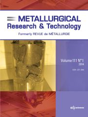 Metallurgical Research & Technology Volume 111 - Issue 1 -