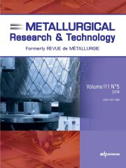 Metallurgical Research & Technology Volume 111 - Issue 5 -