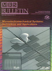 MRS Bulletin Volume 26 - Issue 4 -  Microelectromechanical Systems (MEMS): Technology and Applications