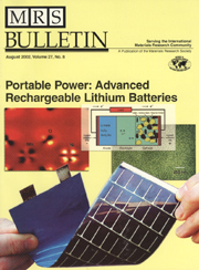 MRS Bulletin Volume 27 - Issue 8 -  Portable Power: Advanced Rechargeable Lithium Batteries