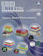 MRS Bulletin Volume 30 - Issue 1 -  Technical Theme: Organic–Based Photovoltaics