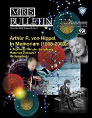 MRS Bulletin Volume 30 - Issue 11 -  Arthur R. von Hippel, In Memoriam (1898–2003): A Tribute to the Interdisciplinary Materials Research He Spawned