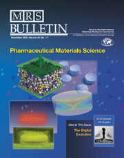 MRS Bulletin Volume 31 - Issue 11 -  Pharmaceutical Materials Science