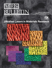 MRS Bulletin Volume 31 - Issue 8 -  Ultrafast Lasers in Materials Research