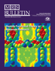 MRS Bulletin Volume 31 - Issue 9 -  Density Functional Theory in Materials Research