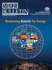 MRS Bulletin Volume 33 - Issue 4 -  Harnessing Materials for Energy