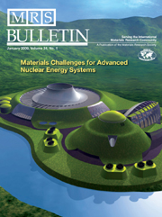 MRS Bulletin Volume 34 - Issue 1 -  Materials Challenges for Advanced Nuclear Energy Systems