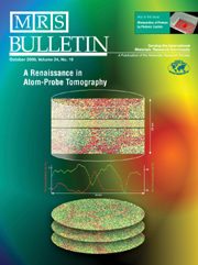 MRS Bulletin Volume 34 - Issue 10 -  A Renaissance in Atom-Probe Tomography