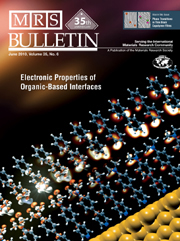 MRS Bulletin Volume 35 - Issue 6 -  Electronic Properties of Organic-Based Interfaces
