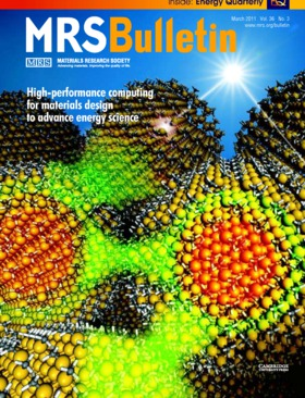 MRS Bulletin Volume 36 - Issue 3 -  High-performance computing for materials design to advance energy science