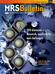 MRS Bulletin Volume 39 - Issue 6 -  CVD Diamond—Research, Applications, and Challenges