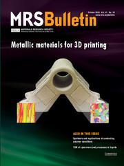 MRS Bulletin Volume 41 - Issue 10 -  Metallic materials for 3D printing