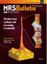 MRS Bulletin Volume 41 - Issue 12 -  Ultrafast Laser Synthesis and Processing of Materials