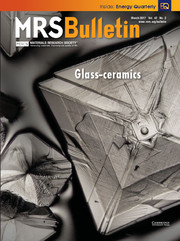 MRS Bulletin Volume 42 - Issue 3 -  Glass-ceramics
