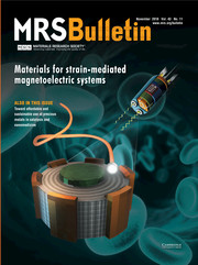 MRS Bulletin Volume 43 - Issue 11 -  Materials for Strain-Mediated Magnetoelectric Systems