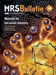 MRS Bulletin Volume 45 - Issue 1 -  Materials for Hot-Carrier Chemistry