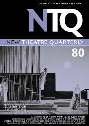 New Theatre Quarterly Volume 20 - Issue 4 -
