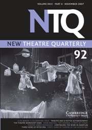 New Theatre Quarterly Volume 23 - Issue 4 -