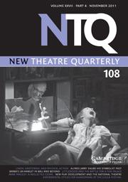 New Theatre Quarterly Volume 27 - Issue 4 -