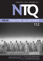 New Theatre Quarterly Volume 28 - Issue 4 -