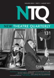 New Theatre Quarterly Volume 33 - Issue 3 -