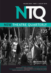 New Theatre Quarterly Volume 34 - Issue 3 -