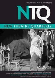 New Theatre Quarterly Volume 35 - Issue 3 -