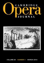 Cambridge Opera Journal Volume 26 - Issue 1 -