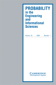 Probability in the Engineering and Informational Sciences Volume 23 - Issue 1 -
