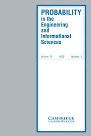 Probability in the Engineering and Informational Sciences Volume 23 - Issue 3 -