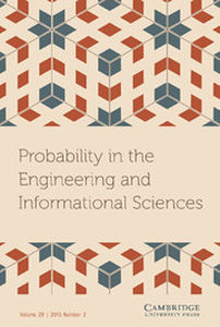 Probability in the Engineering and Informational Sciences Volume 29 - Issue 2 -