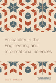 Probability in the Engineering and Informational Sciences Volume 31 - Issue 3 -