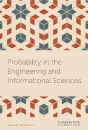 Probability in the Engineering and Informational Sciences Volume 32 - Issue 2 -