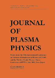 Journal of Plasma Physics Volume 72 - Issue 6 -
