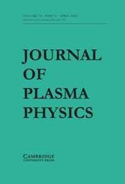 Journal of Plasma Physics Volume 74 - Issue 2 -